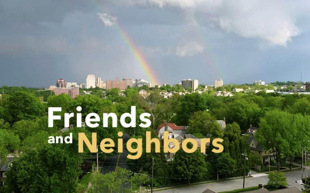 """Meet Your """"Friends & Neighbors"""""""